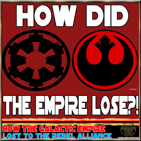 Star Wars Rebel Alliance vs the Galactic Empire